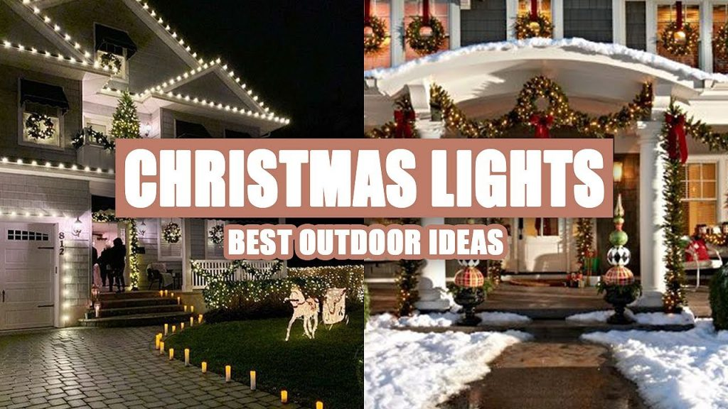 55+ Best Outdoor Christmas Light Set Up Ideas 2020