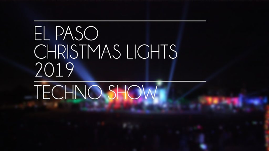 El Paso Christmas Lights 2019 Techno Show – Official HD