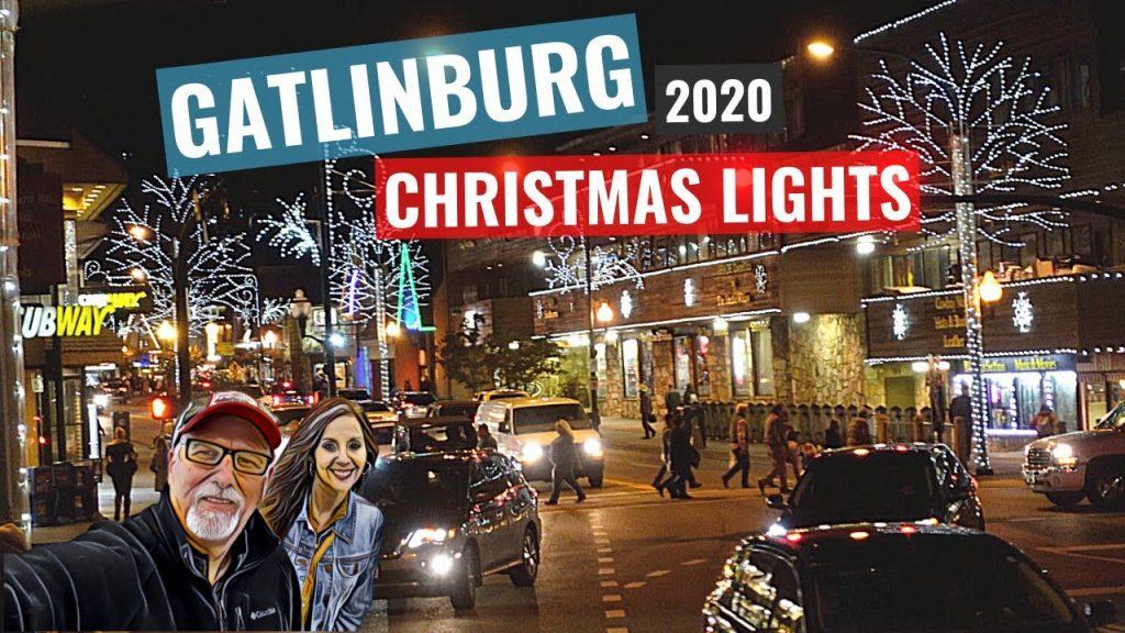 GATLINBURG CHRISTMAS LIGHTS – The Great Smoky Mountains 2020