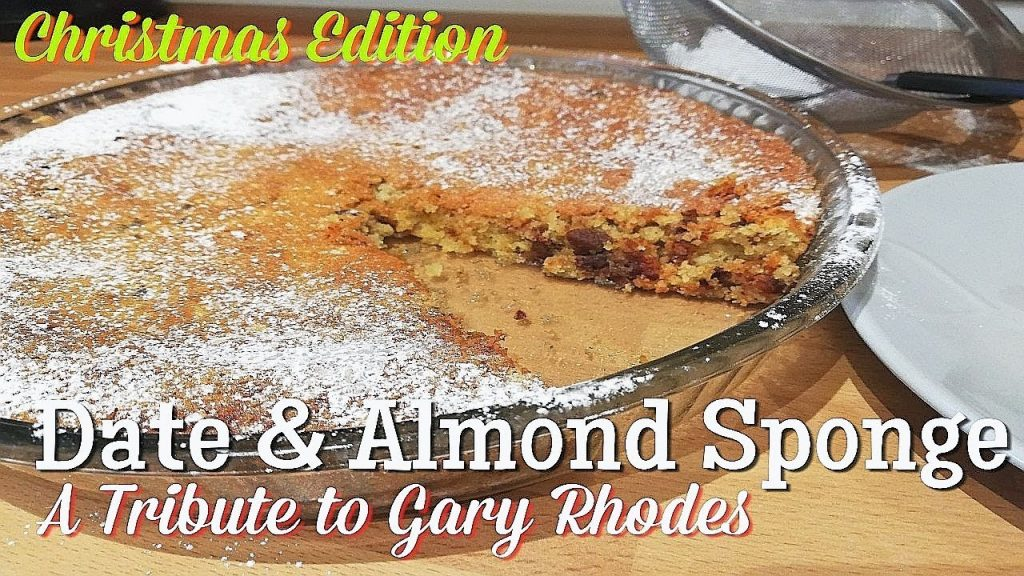 Gary Rhodes Christmas recipe, Date and Almond Sponge, Classic dessert