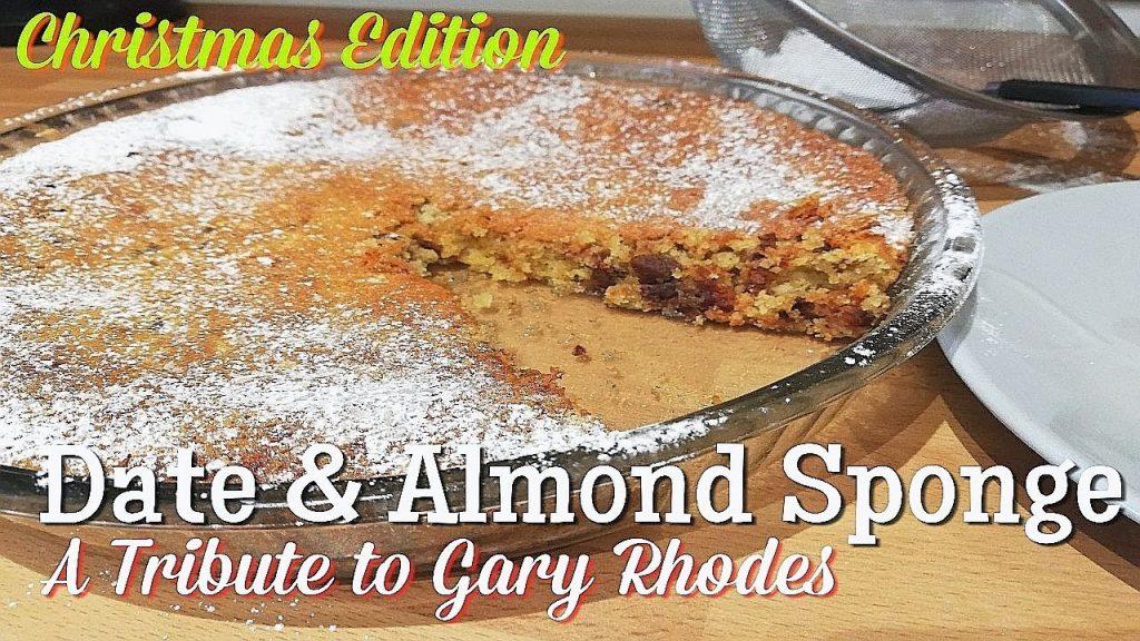 Gary Rhodes Christmas recipe, Date and Almond Sponge, Classic dessert