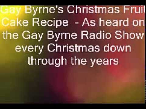 Gay Byrne's Christmas Fruit Cake Recipe (HQ Audio)