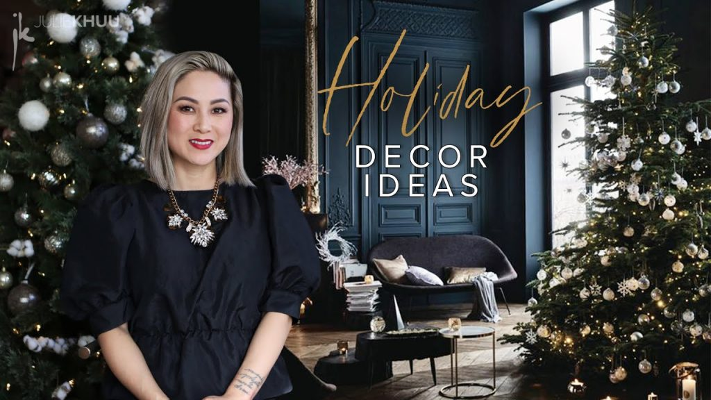 HOLIDAY DESIGN AND DECOR IDEAS | Christmas Decorating Trends 2020 | Julie Khuu