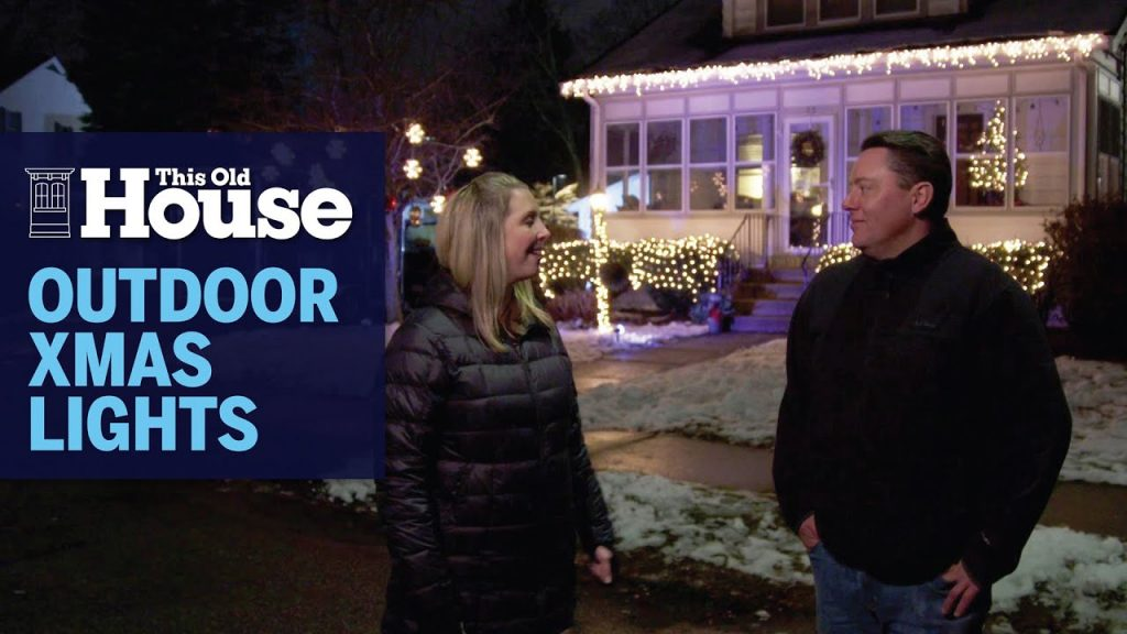 How to Safely Hang Outdoor Christmas Lights | Ask This Old House