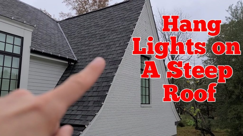 How to hang Christmas Lights on a steep, 2-story roof
