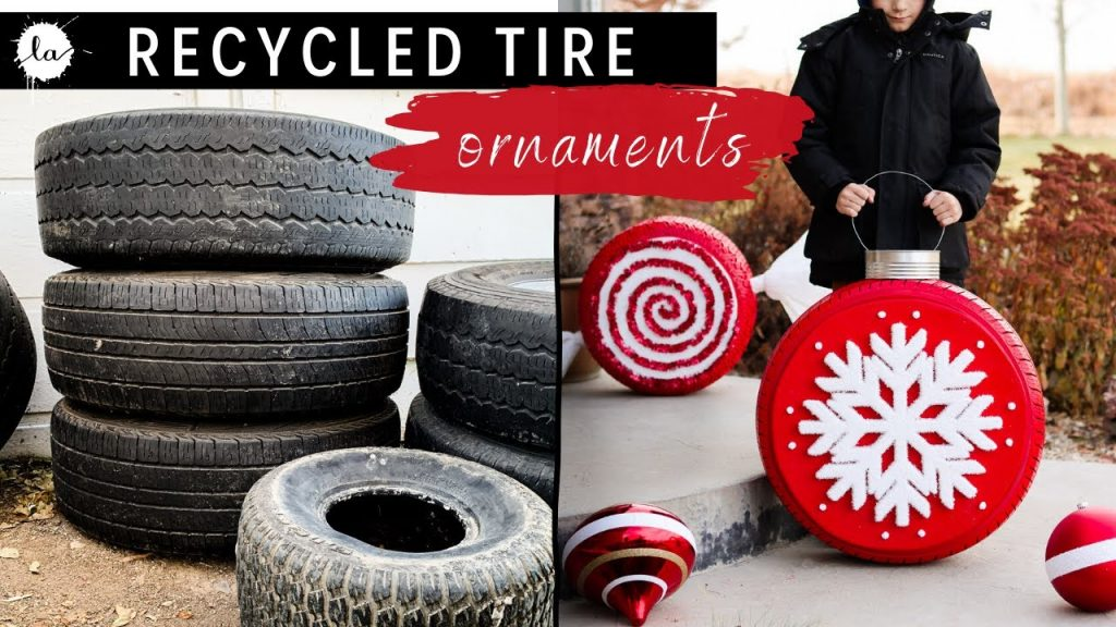 Recycled Tires Into Giant Christmas Ornaments + Candy