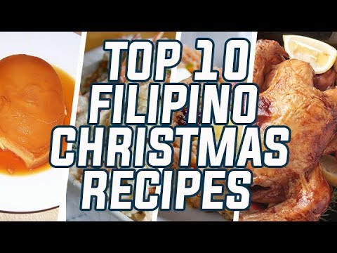 Top 10 Filipino Christmas Recipes (HD)