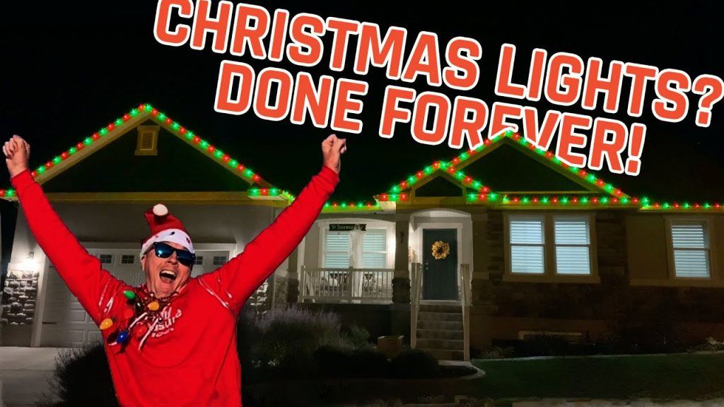 Why I NEVER have to put Christmas lights up again